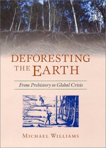 Deforesting the Earth by Michael Williams