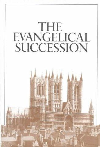 The Evangelical Succession by David Samuel