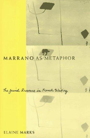 Marrano as metaphor by Elaine Marks
