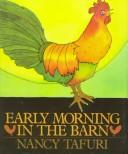 Early morning in the barn by Nancy Tafuri