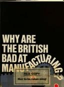 Why are the British bad at manufacturing? by Karel Williams