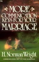 More communication keys for your marriage by H. Norman Wright
