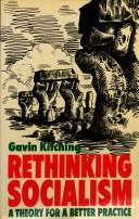 Rethinking socialism by G. N. Kitching