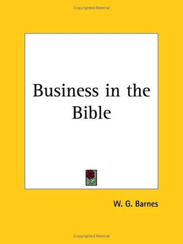 Business in the Bible by W. G. Barnes