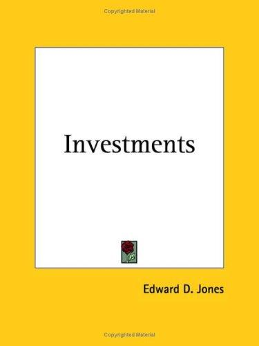 Investments by Edward D., III Jones