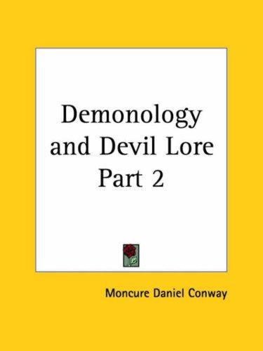Demonology and Devil Lore, Part 2 by Moncure D. Conway