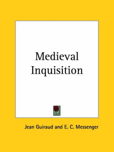 Medieval Inquisition by Jean Guiraud