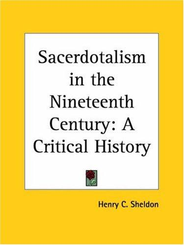 Sacerdotalism in the Nineteenth Century