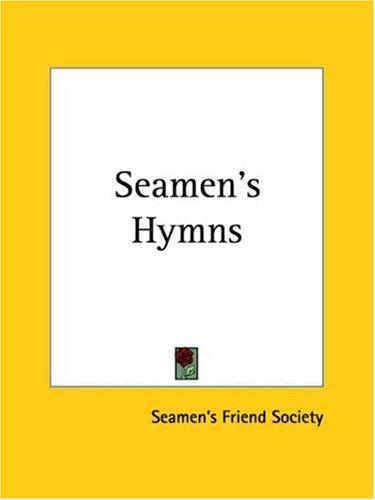 Seamen's Hymns by Seamen's Friend Society