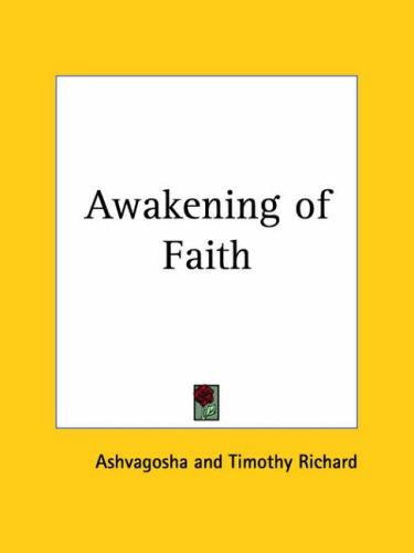 Awakening of Faith by Timothy Richard