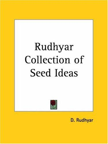 Rudhyar Collection of Seed Ideas by Dane Rudhyar