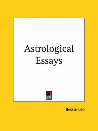 Astrological essays by Bessie Leo