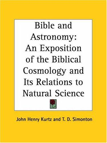 Bible and Astronomy by T. D. Simonton