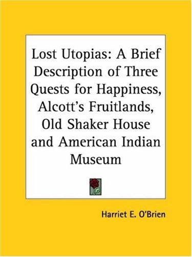Lost Utopias by Harriet E. O'Brien