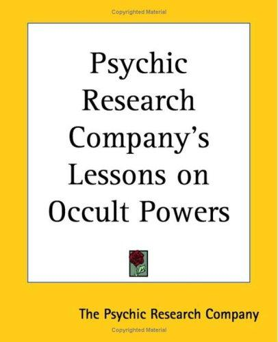 Psychic Research Company's Lessons On Occult Powers by Psychic Research Company