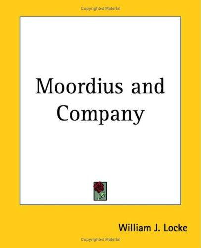 Moordius and Company by William John Locke