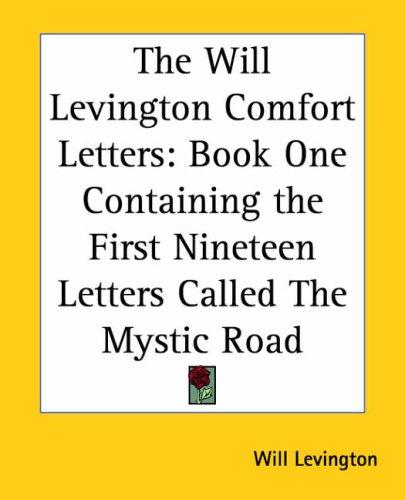 The Will Levington Comfort Letters by Will Levington
