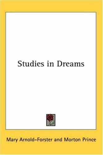 Studies in Dreams by Mary Lucy Story-Maskelyne Arnold-Forster