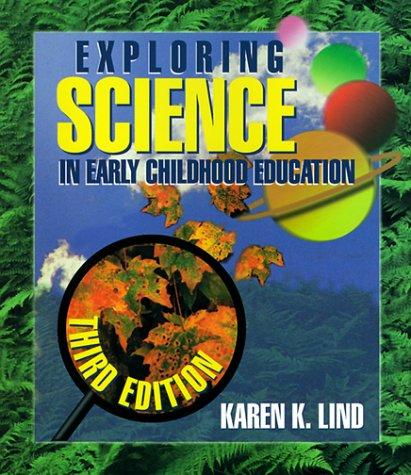 Exploring Science in Early Childhood by Karen K. Lind