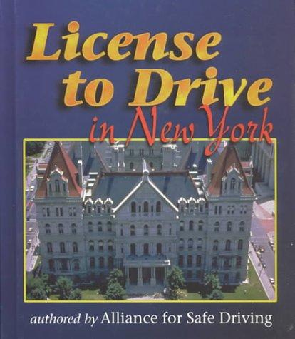 License To Drive in New York (License to Drive) by Alliance for Safe Driving