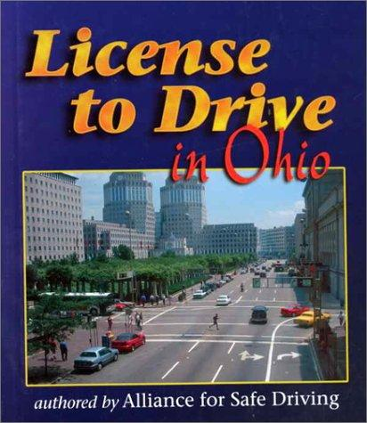 License to Drive in Ohio (License to Drive) by Alliance for Safe Driving