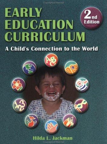 Early Education Curriculum by Hilda Jackman