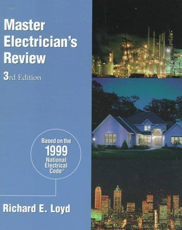 Master Electrician's Review by Richard Loyd
