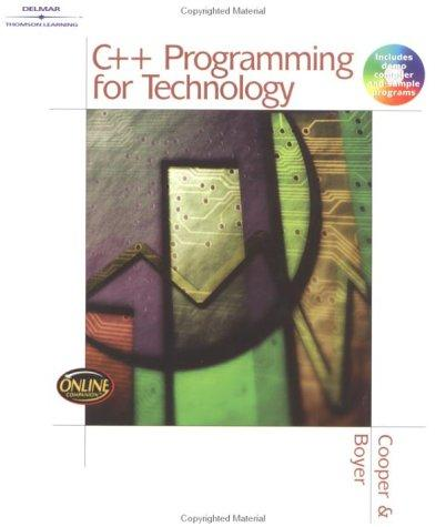 C++ programming for technology by Dave Cooper