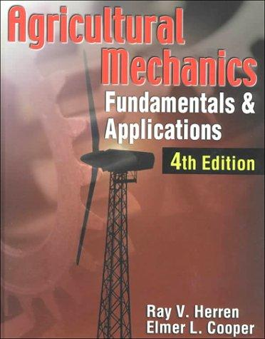 Agricultural Mechanics by Dr. Ray V. Herren