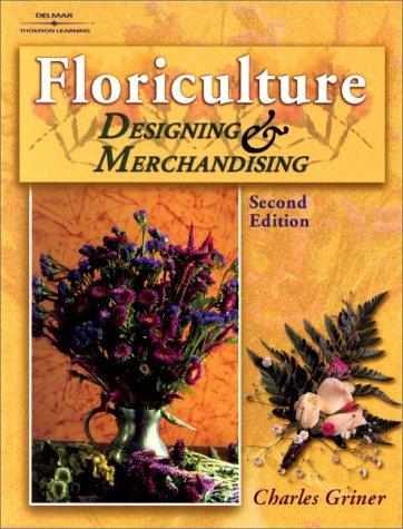 Floriculture by Dr. Charles P. Griner