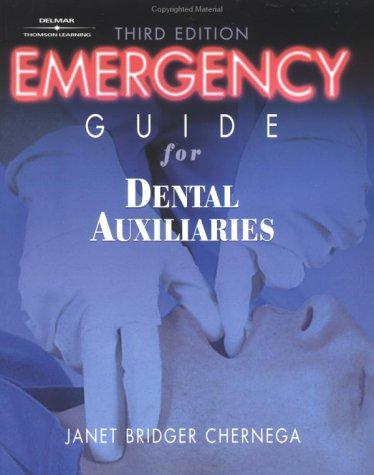 Emergency Guide For Dental Auxiliaries by Janet Chernega