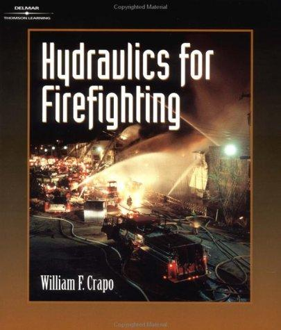 Hydraulics for Firefighting by William Crapo