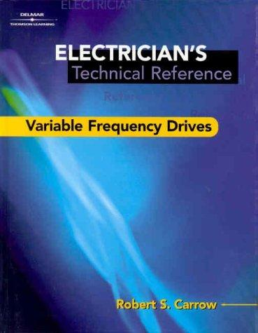 Electrician's Technical Reference by Robert Carrow