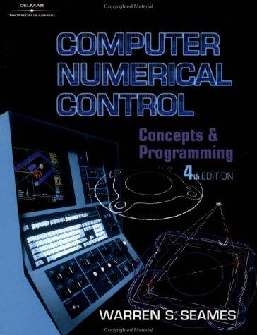 Computer Numerical Control by Warren Seames