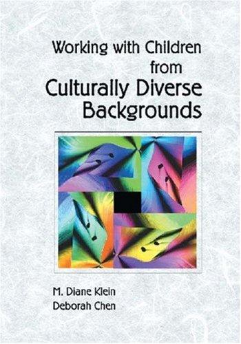 Working with children from culturally diverse backgrounds by M. Diane Klein