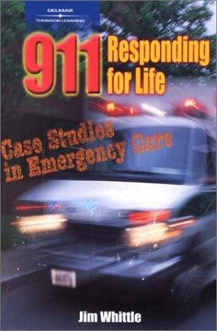 911 Responding for Life by James Whittle