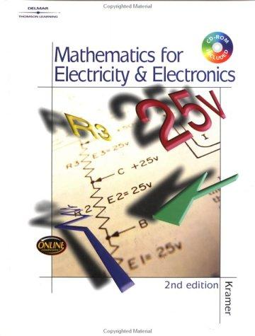 Mathematics for Electricity & Electronics by Dr. Arthur Kramer