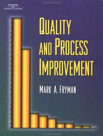 Quality and Process Improvement by Mark Fryman