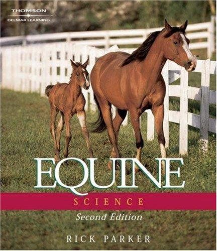 Equine Science by Ph.D., Rick Parker