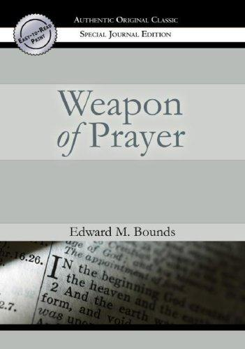The Weapon of Prayer by E.M. Bounds