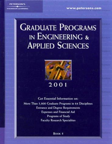 Peterson's Graduate Programs in Engineering & Applied Sciences 2001 by Peterson's