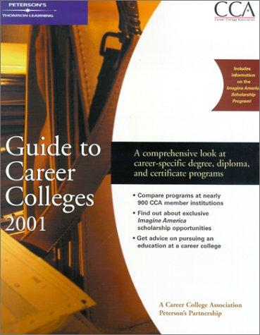 Peterson's Guide to Career Colleges 2001 by Peterson's