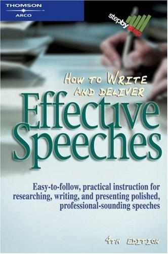 How to Write & Deliver an Effective Speech (Step By Step (Thomson Learning (Firm)).) by Judith MacManus