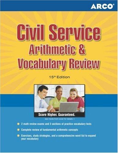 Civil Service Arithmetic & Vocabulary, 15th edition by Haller, & Stein Erdsneker