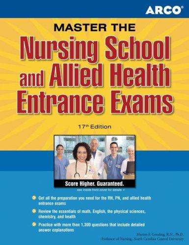 Master the Nursing School and Allied Health Entrance Examination, 17th edition (Master the Nursing School and Allied Health Entrance Examinations) by Gooding, Marion F. Gooding