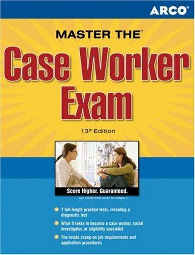 Master the Case Worker Exam, 13th edition by Hammer & Cohen