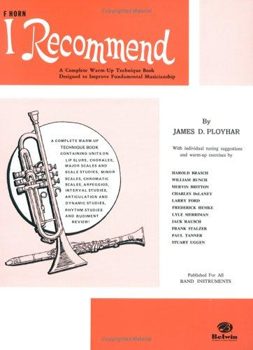 I Recommend (Horn in F) by James Ployhar