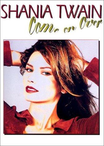 Shania Twain Come on over by Shania Twian
