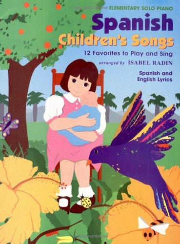 Spanish Children's Songs, Solo by Isabel Radin