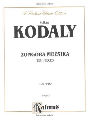 Kodaly 10 Pieces by Zoltan Kodaly